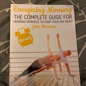 Energizing morning the complete guide  workout